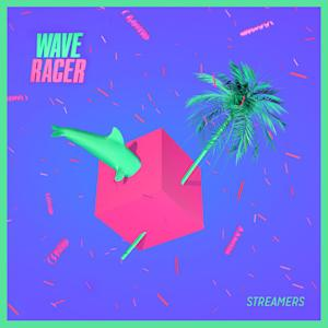 "Wave Racer has just released ""Streamers."""