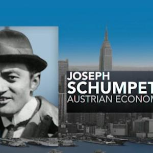 What's the Legacy of Economist Joseph Schumpeter?