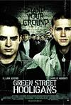 Poster of Green Street Hooligans