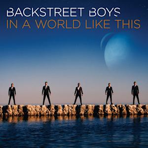 """This CD cover image released by K-BAHN LLC / BMG Rights Management shows """"In a World Like This,"""" the latest release by Backstreet Boys. (AP Photo/K-BAHN LLC / BMG Rights Management)"""