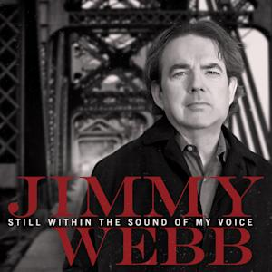 "This CD cover image released by Entertainment One shows ""Still Within the Sound of My Voice,"" by Jimmy Webb. (AP Photo/Entertainment One)"