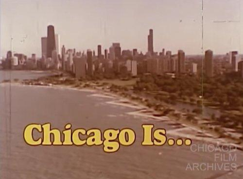 Late '70s Tourism Film Showcases the Attractions of Chicago