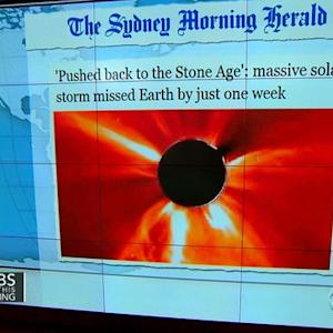Headlines at 8:30: Massive solar storm missed Earth by just one week