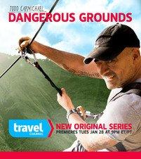 "Coffee Importer Todd Carmichael Ups The Ante And Calculated Risks In Season Two Of Travel Channel's ""Dangerous Grounds"""