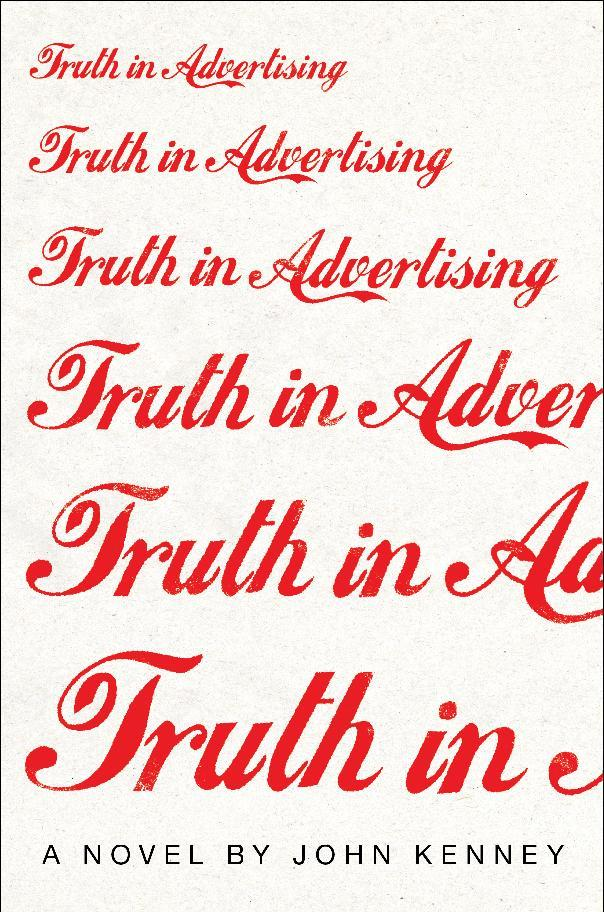 "This book cover image released by Touchstone shows ""Truth in Advertising,"" by John Kenney. (AP Photo/Touchstone)"