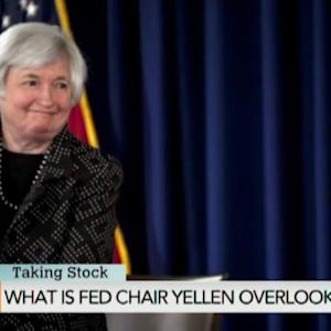 Yellen Speaks: Is She Overlooking Anything?