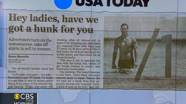 Headlines at 8:30: Hot hunks hottest advertising trend