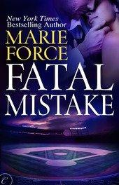 New York Times Best-Selling Author Marie Force to Release Fatal Mistake on June 17