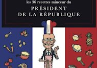 Le livre de recettes minceur de Franois Hollande : ce n&#39;est pas du flamby !