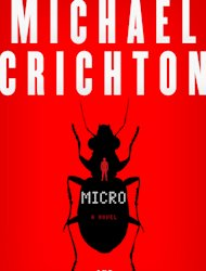 In this book cover image released by Harper, &quot;Micro,&quot; by Michael Crichton and Richard Preston, is shown. (AP Photo/Harper)