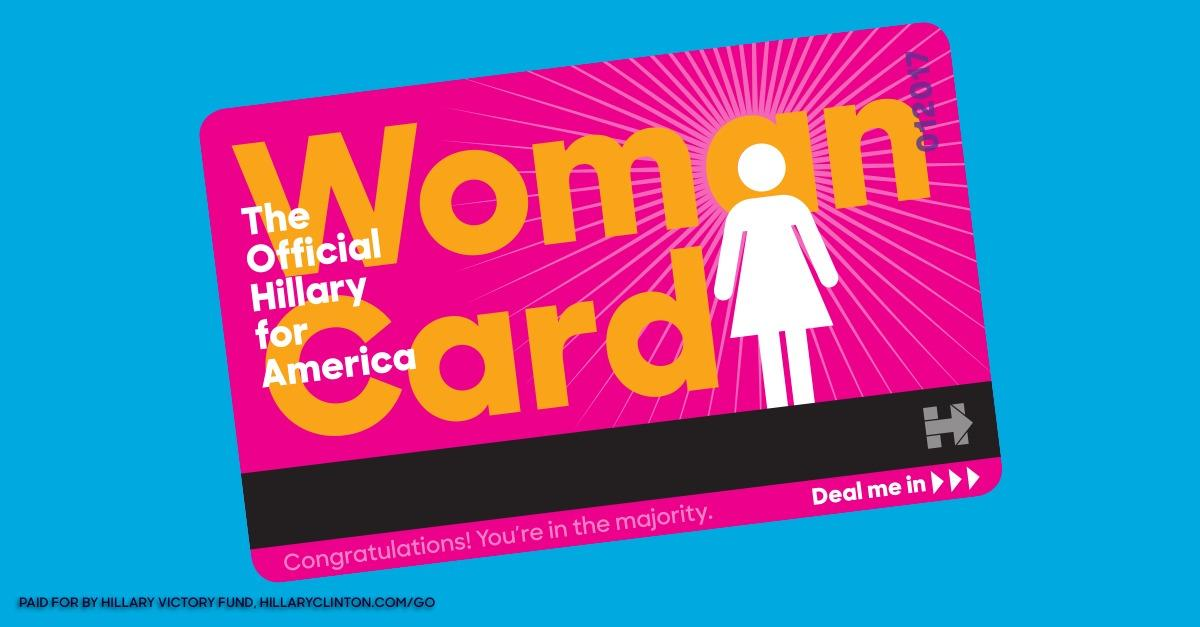Get Your Official Woman Card