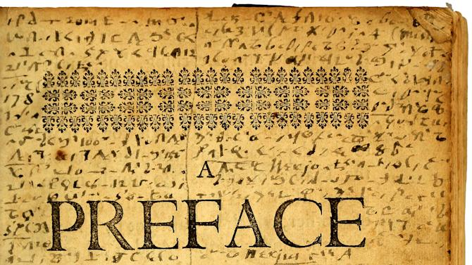 """This image provided by Brown University shows the preface page of the """"Mystery Book"""" from the John Carter Brown Library in Providence, R.I. Lucas Mason-Brown, a senior mathematics major at Brown University, helped crack a mysterious shorthand code developed and used by religious dissident Roger Williams in the 17th century. The handwritten code surrounds the printed text on the preface page. (AP Photo/John Carter Brown Library at Brown University)"""