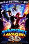 Poster of The Adventures of Sharkboy and Lavagirl in 3-D