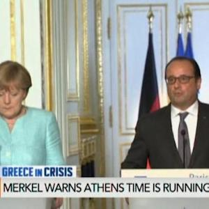 France, Germany Warn Athens Time Is Running Out