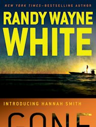 "This book cover image released by Putnam shows ""Gone,"" by Randy Wayne White and introducing Hannah Smith. (AP Photo/Putnam)"