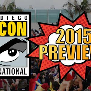 We preview San Diego Comic-Con 2015 (Tomorrow Daily 204)