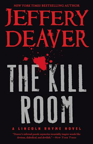 "This book cover image released by Grand Central Publishing shows ""The Kill Room,"" by Jeffery Deaver. (AP Photo/Grand Central Publishing)"