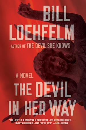 "This book cover released by Farrar, Straus and Giroux shows ""The Devil in Her Way,"" by Bill Loehfelm. (AP Photo/Farrar, Straus and Giroux)"