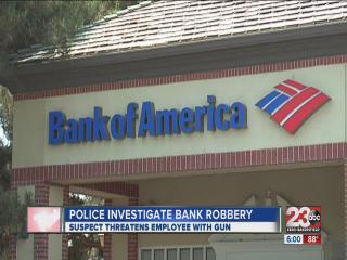Bakersfield Police Investigate Robbery at Bank of America Branch