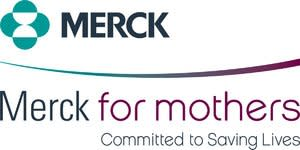Merck for Mothers Working to End the Tragedy of Women in America Dying in Childbirth and Pregnancy