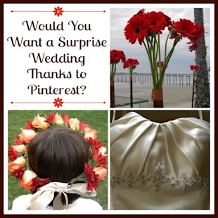 Would You Want a Surprise Wedding Thanks to Pinterest