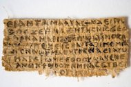 The front side of a fourth-century papyrus fragment. The four words that appear on the fragment translate to &quot;Jesus said to them, my wife.&quot; The words, written in Coptic, a language of Egyptian Christians, are on a papyrus fragment of about one and a half inches by three inches(by 3.8 cm by 7.6 cm.)