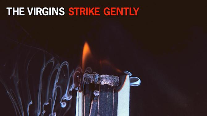 "This CD cover image released by Cult Records shows The Virgins' ""Strike Gently"". (AP Photo/Cult Records)"