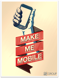 How Does Your Website Look Via Mobile? image GO MO Group make me mobile 229x300