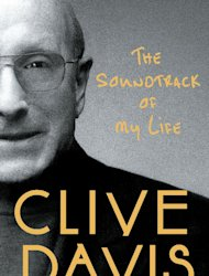 "This book cover image released by Simon & Schuster shows ""The Soundtrack of My Life,"" a memoir by Clive Davis with Anthony DeCurtis. (AP Photo/Simon & Schuster)"