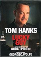 Tom Hanks- Nora Ephron Play 'Lucky Guy' Recoups