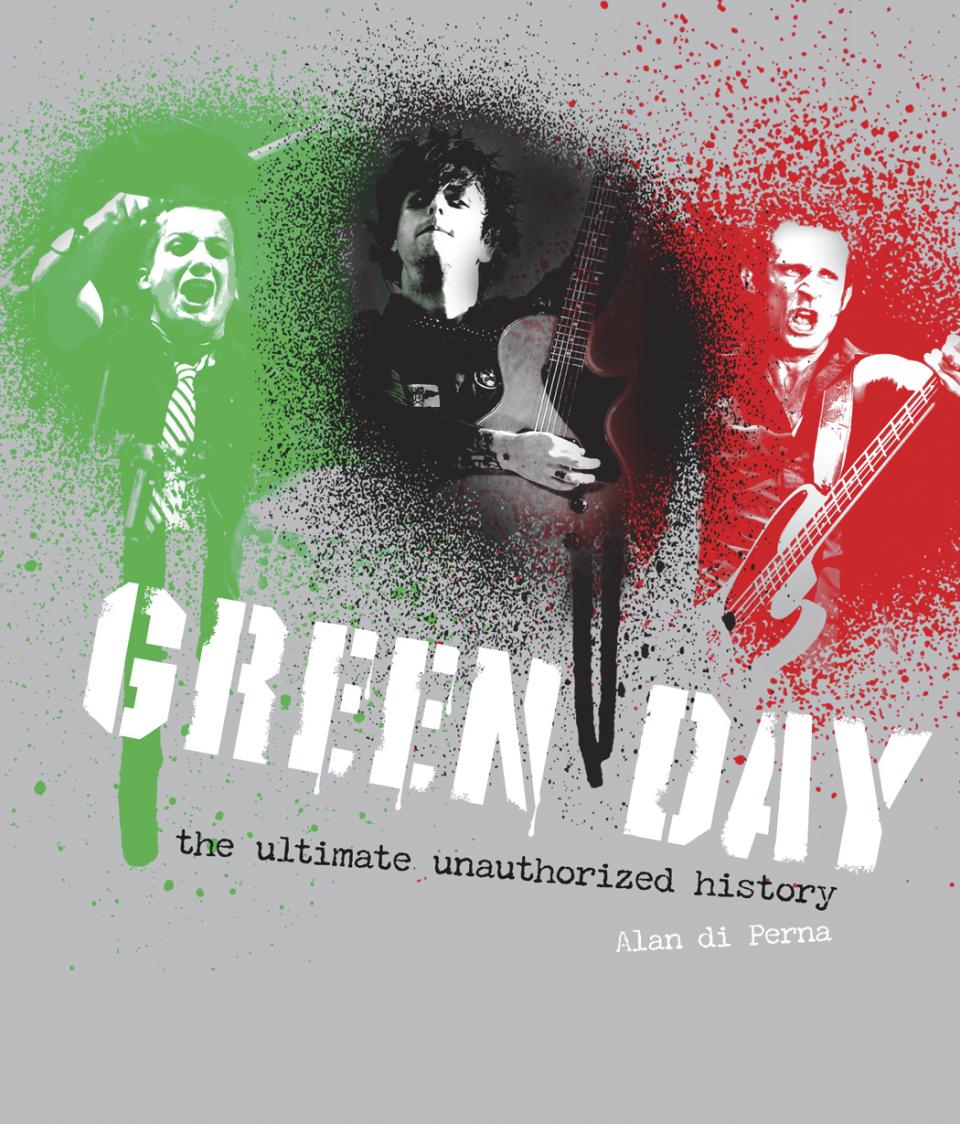 "This book cover image released by Voyageur Press shows ""Green Day: The Ultimate Unauthorized History,"" by Alan di Perna. The rock journalist includes concert visuals, posters and memorabilia such as backstage passes in this retrospective spanning the band's 25 years.  (AP Photo/Voyageur Press)"