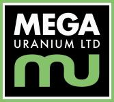 Mega Uranium Ltd. and Cameco Australia Pty Ltd Enter Farm in and Joint Venture Term Sheet for Kintyre Rocks Project, Western Australia