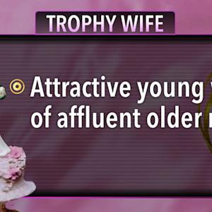 "Wealthy men and beautiful women: Challenging the ""trophy wife"" concept"