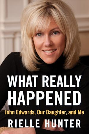 "FILE - This file photo provided by RMT PR Management shows the cover of ""What Really Happened,"" a memoir about Rielle Hunter, her relationship with former presidential candidate and Sen. John Edwards and their daughter. The memoir is set to be released June 26. Edwards and Hunter had an affair while the Democrat was running for the White House in 2008 and have a daughter together, Frances Quinn Hunter. (AP Photo/RMT PR Management, File)"
