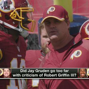 Was Washington Redskins head coach Jay Gruden wrong to criticize RGIII?
