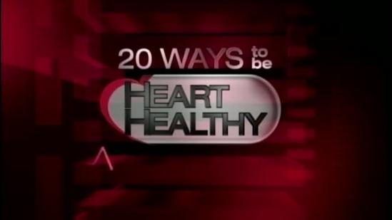 20 Ways To Be Heart Healthy: Signs of a Heart Attack