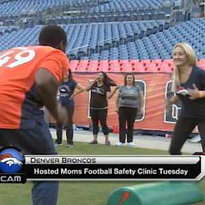 Denver Broncos host 'Moms Football Safety Clinic'