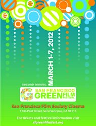 The poster for the San Francisco Green Film Festival 2012