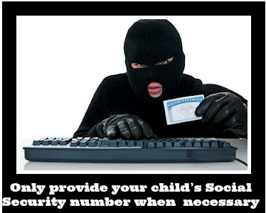 Only provide your child's Social Security number when absolutely necessary
