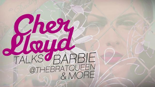 Cher Lloyd Talks Barbie, @TheBratQueen & More