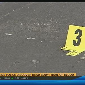 11AM UPDATE: Homicide police discover dead body; trail of blood