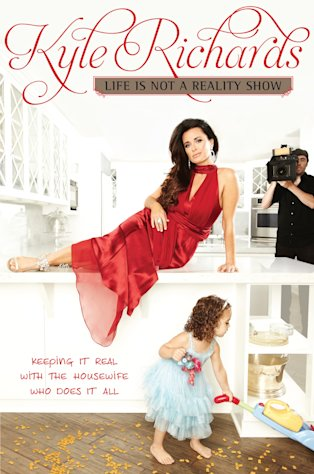 In this book cover image released by HarperOne, &quot;Life Is Not a Reality Show: Keeping It Real with the Housewife Who Does It All,&quot; by Kyle Richards, is shown. The Real Housewives of Beverly Hills star, mother of four girls and wife of 17 years doles out her brand of no nonsense advice on relationships, fashion and beauty in her new book. (AP Photo/HarperOne)