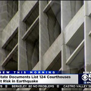 124 California Courthouses At Risk For Deadly Collapse With Major Earthquake