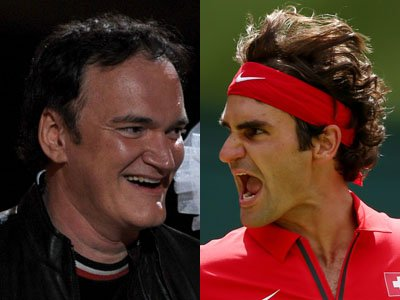Quentin Tarantino  / Roger Federer