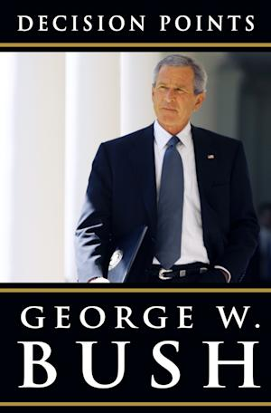 "A photo released by Crown Publishers shows the cover of George W. Bush's book ""Decision Points."" (AP Photo/Crown Publishers)"