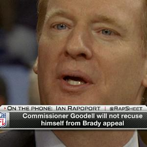 NFL Commissioner Roger Goodell will not recuse himself from New England Patriots quarterback Tom Brady's appeal