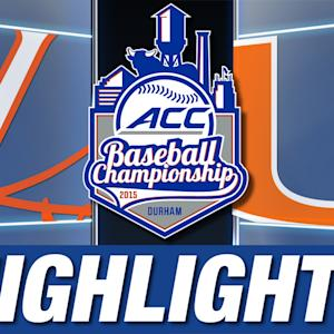 Virginia vs Miami | 2015 ACC Baseball Championship Highlights