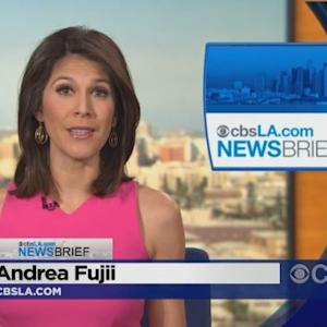CBSLA.com Late-Afternoon Newsbrief (May 24)