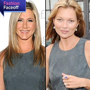 Fashion Face-Off 05.16, Jennifer Aniston,  Kate Moss,