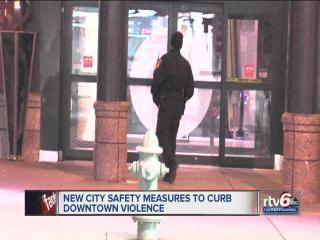 City takes new safety measures to curb downtown violence